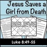 Jesus Saves a Little Girl, Luke 8:49-55