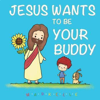 Jesus Wants To Be Your Buddy (Student Book-Friendship with Christ)