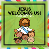 Jesus Welcomes Us - Welcome To School Bible Add-On Mini Un