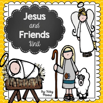 Jesus and Friends Craftivity and Unit