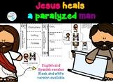 Jesus heals a paralyzed man - Spanish and English Version
