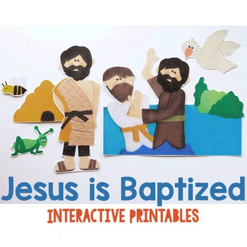 Jesus is Baptized {New Testament Interactive Bible Storytelling Printables}