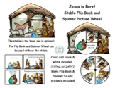 Jesus is Born! Stable Spinner and Flip Book