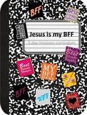 Jesus is my BFF - Backyard Bible Club five lesson curriculum
