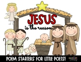 Jesus is the Reason. Poem Starters!