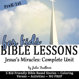 Jesus's Miracles Bible Lessons, Complete Unit