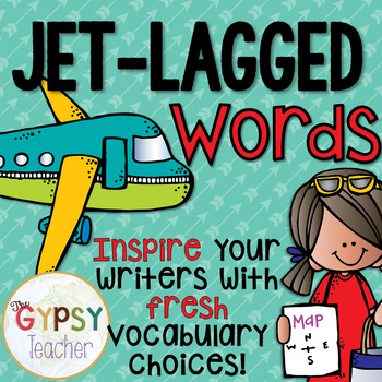 Jet-Lagged Words - Refresh their Writing!