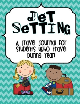 Jet Setting---A Travel Journal for Your Students!