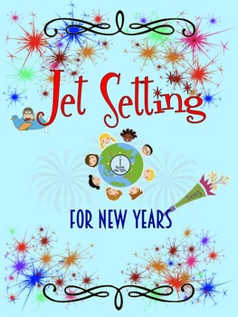 New Year's Jet Setting Around the World--Food, Traditions