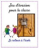 Jeu d'évasion (French Escape Room):  le retour à l'école