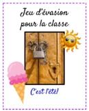 Jeu d'évasion (French Escape Room):  c'est l'été