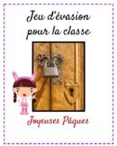 Jeu d'évasion (French Escape the Room):  c'est la fête de Pâques!