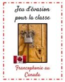 Jeu d'évasion (French Escape Room):  francophonie au Canada