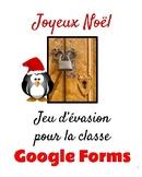 Jeu d'évasion avec Google Forms (French Escape Room):  Joyeux Noël