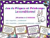 Easter & Spring Game - Jeu de Pâques & Printemps: Le conditionnel *FRENCH*