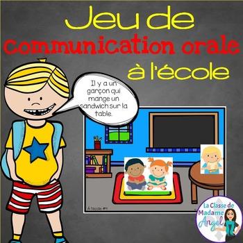 Jeu de communication orale: l'école - Oral Communication Game in French