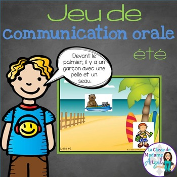 Jeu de communication orale: l'été- Oral Communication Game in French