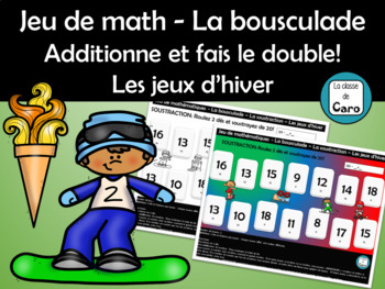 Jeu de math - L'ADDITION - BOUSCULADE -Additionne et fais le double (French-FSL)