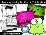 Jeu - la multiplication - Table de 6 - (French, FSL)
