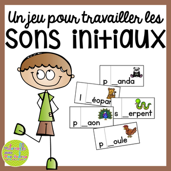 Jeu/Centre - Sons initiaux (FRENCH Beginning Sounds Game/Literacy Centre)