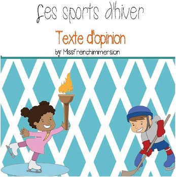 Sports d'hiver - Texte d'opinion