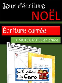 Jeux d'écriture de Noël - ÉCRITURE CARRÉE