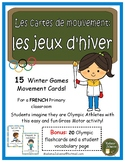 Jeux olympiques - cartes de mouvement (French Winter Olympics - Brain Break)
