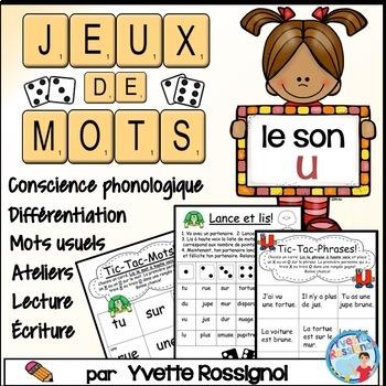 JEUX DE MOTS FRÉQUENTS POUR LE SON U - FRENCH PHONICS GAMES WITH SIGHT WORDS