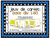 {Jeux de cartes} Card games to practice Base Ten numbers 1-50!