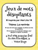 Jeux de mots désopilants - La rentrée (Inspirés par Mad Libs)