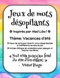 Jeux de mots désopilants - Inspirés par Mad Libs - Vacances d'été