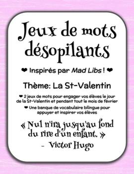 Jeux de mots désopilants - Saint Valentin (Inspirés par Mad Libs)