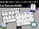 Jeux des sons « un », « um » et « eil » La bousculade (Fre