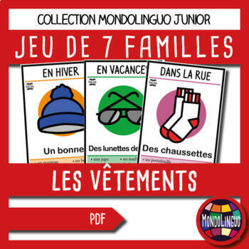 Card game to teach French/FFL/FSL: 7 familles sur les vêtements/Clothings