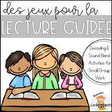 Jeux pour la lecture guidée (FRENCH Games for Guided Reading or Small Group)
