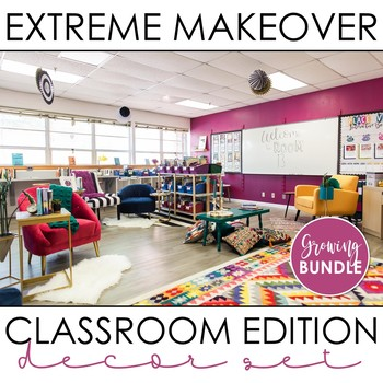 Jewel Tone Decor GROWING BUNDLE: Extreme Makeover Classroom Edition: