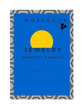 Jewelry Closure and Reflection workbook
