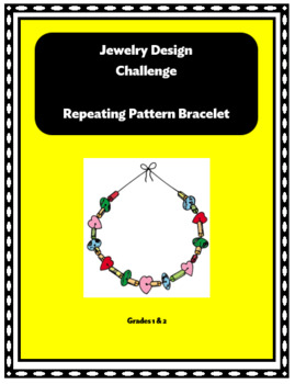 Jewelry Design Challenge - Repeating Patterns