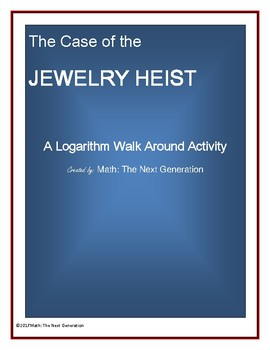 Jewelry Heist Logarithmic Walk Around Activity
