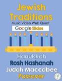 Jewish Traditions Music Video Web Quest   GOOGLE SLIDES