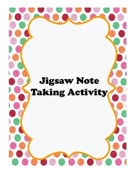 Jigsaw Cooperative Note Taking Activity