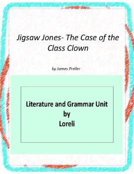 Jigsaw Jones-Case of Class Clown Unit with Literary and Grammar Activities