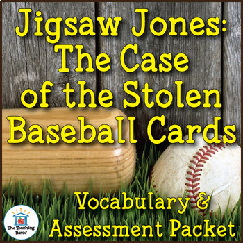 Jigsaw Jones Case of the Stolen Baseball Cards Vocabulary and Assessment Bundle