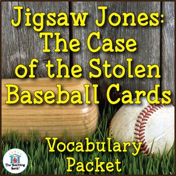 Jigsaw Jones: The Case of the Stolen Baseball Cards Vocabulary Packet