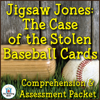 Jigsaw Jones: The Case of the Stolen Baseball Cards Comprehension and Assessment