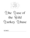 Jigsaw Jones Mystery:  The Case of the Wild Turkey Chase