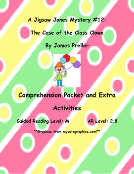 Jigsaw Jones The Case Of The Class Clown By James Preller Comprehension Packet