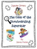 Jigsaw Jones: The Case Of The Snowboarding Superstar-A Complete Novel Study