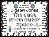 Jigsaw Jones: The Case from Outer Space (James Preller) Novel Study  (24 pages)