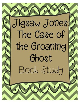 Jigsaw Jones The Case of the Groaning Ghost